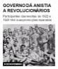 Governo dá anistia a revolucionários