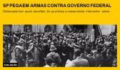 SP pega em armas contra governo federal