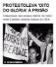 Protesto leva 'Oito do Glória' à prisão