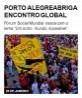 Porto Alegre abriga encontro global