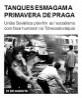 Tanques esmagam a Primavera de Praga