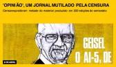 'Opinião', um jornal mutilado pela censura