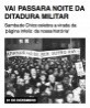Vai passar a noite da ditadura militar