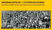 'Mataram Getúlio!' — e o povo sai às ruas
