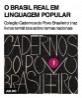 O Brasil real em linguagem popular