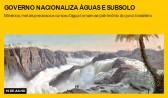 Governo nacionaliza águas e subsolo