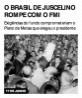 O Brasil de Juscelino rompe com o FMI