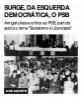 Surge, da Esquerda Democrática, o PSB