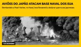 Aviões do Japão atacam base naval dos EUA