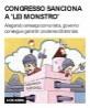 Congresso sanciona a 'Lei Monstro'