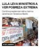 Lula leva ministros a ver pobreza extrema