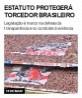 Estatuto protegerá torcedor brasileiro