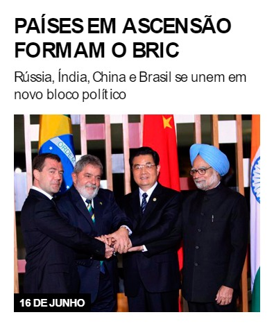Países em ascensão formam o BRIC