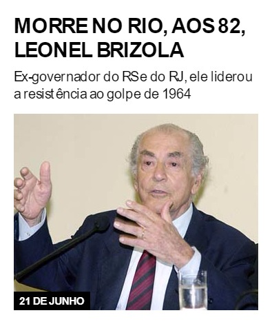 Morre no Rio, aos 82, Leonel Brizola