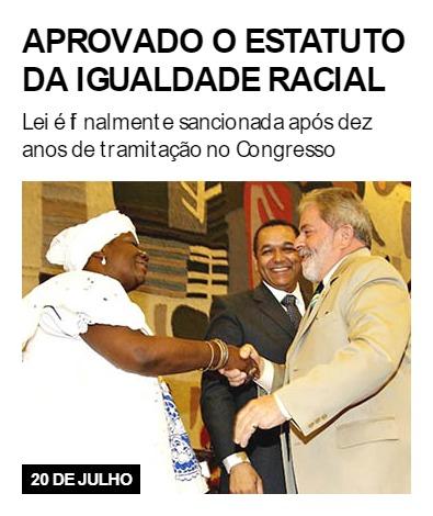 Aprovado o Estatuto da Igualdade Racial