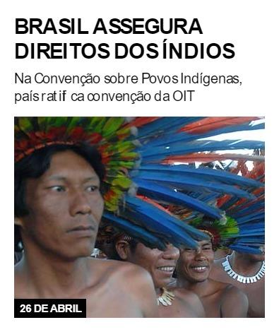 Brasil assegura direitos dos índios