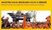 Indústria naval brasileira volta a crescer