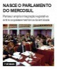 Nasce o Parlamento do Mercosul
