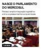 Nasce o Parlamento do Mercosul