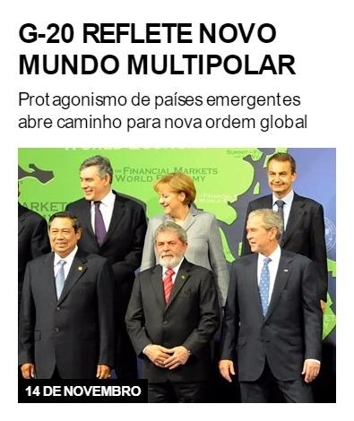 G-20 reflete novo mundo multipolar