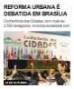 Reforma urbana é debatida em Brasília