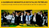 A quebra do monopólio estatal do petróleo