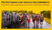 Protesto marca 500 anos do Descobrimento