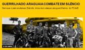 Guerrilha do Araguaia combate em silêncio