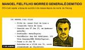Manoel Fiel Filho morre e general é demitido