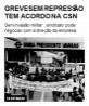 Greve sem repressão tem acordo na csN