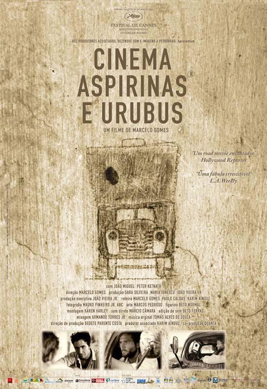 """Cartaz do filme """"Cinema, Aspirinas e Urubus""""  (2005), de Marcelo Gomes"""
