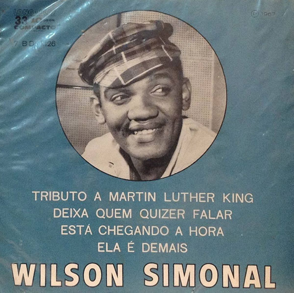 "Wilson Simonal canta ""Tributo a Martin Luther King"",  dele eRonaldo Bôscoli"