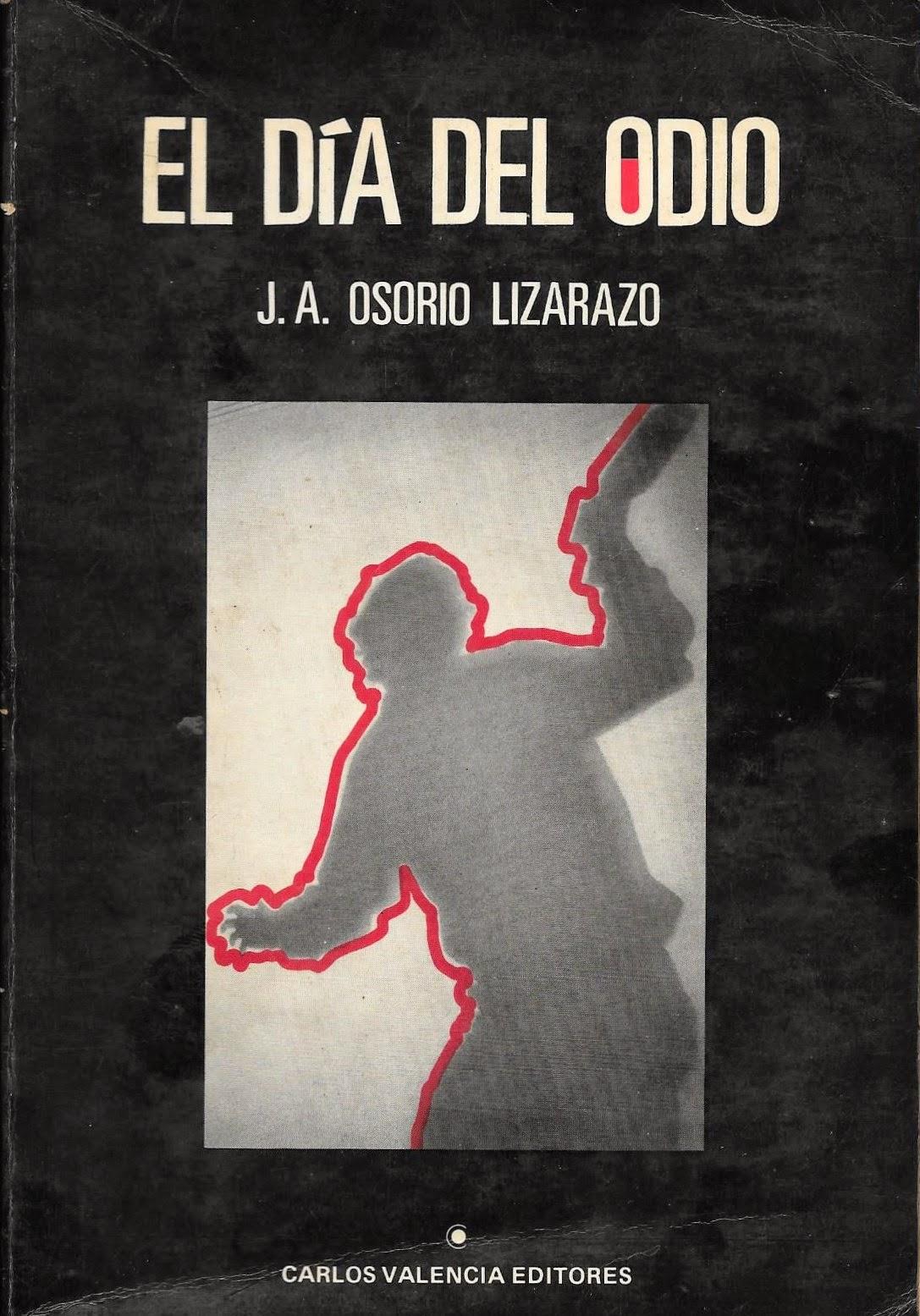 El día del ódio (1952) J. A. Osório Lizarazo