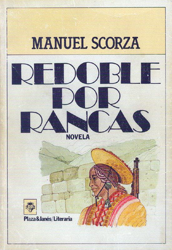 Redoble por Rancas, de Manuel Scorza