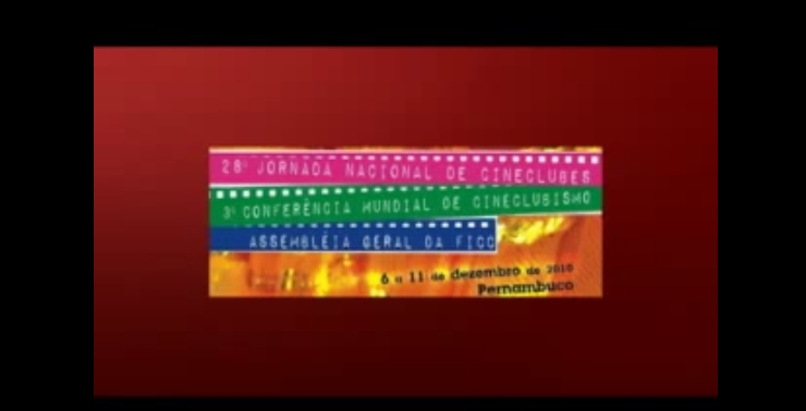 Trecho do vídeo da 28º Jornada Brasileira de Cineclubes, Recife, 2010