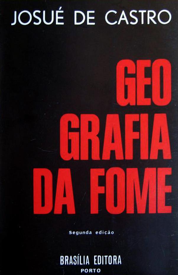 """Capa da 2ª edição portuguesa de """"Geografia da Fome"""", do geógrafo brasileiro Josué de Castro"""