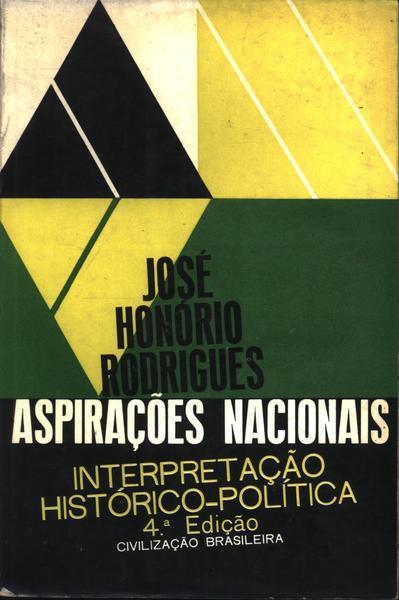 Aspirações nacionais: interpretação histórico-política, de José Honório Rodrigues