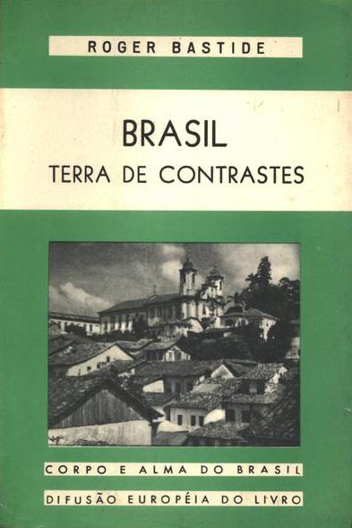 Brasil, terra de contrastes, de Roger Bastide