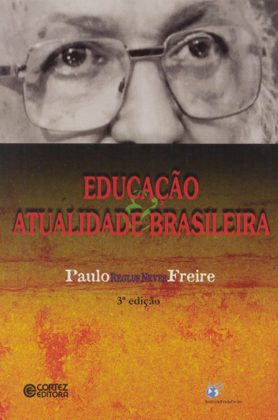 Educação e atualidade no Brasil, de Paulo Freire