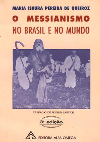 O messianismo no Brasil e no mundo, de Maria Isaura Pereira de Queiroz