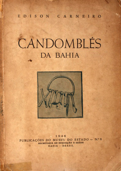 Candomblés da Bahia, de Édison Carneiro