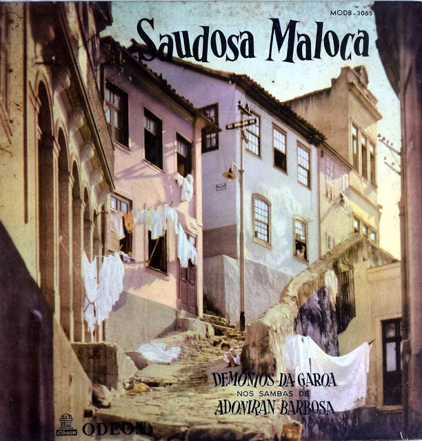 "Trecho de ""Saudosa Maloca"",  deAdoniran Barbosa, na famosa gravação dos Demônios da Garoa"