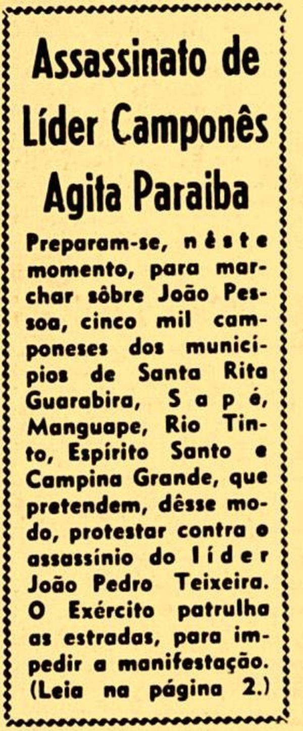 """""""Assassinato de líder camponês agita Paraíba"""",  diz esta chamada de capa de um dos jornais da época"""