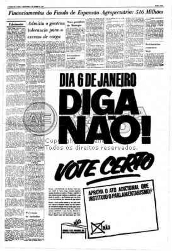 """Reprodução da página 11 do jornal """"O Estado de S. Paulo"""" de 3 de janeiro de 1963. Ao lado de reportagem sobre investimentos do governo de São Paulo na agricultura, sobressai o informe publicitário """"Dia 6 de janeiro, Diga Não! Vote Certo"""", para o plebiscito que poderia manter o parlamentarismo no país"""