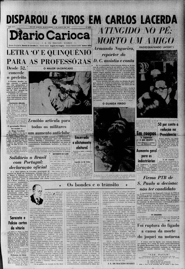 """Capa do  jornal """"Diario Carioca"""", edição de 5 de agosto de 1954, destaca o atentado contra Lacerda e a morte do major Vaz"""