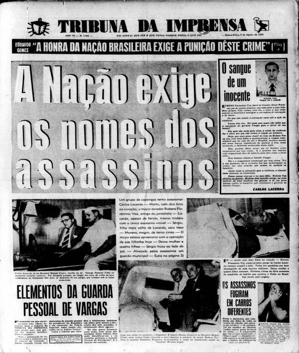 """Capa do jornal """"Tribuna da Imprensa""""  do dia do atentado (ocorrido pouco após a meia-noite) exige a punição dos autores do crime"""