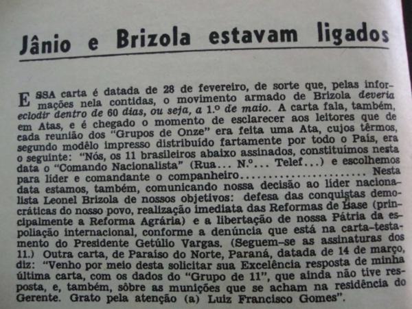 """A revista """"O Cruzeiro"""" publica reportagem condenando a ação de Jango e Brizola na formação dos """"Grupo dos Onze"""", em sua edição de 13 de julho de 1964, já após o golpe"""