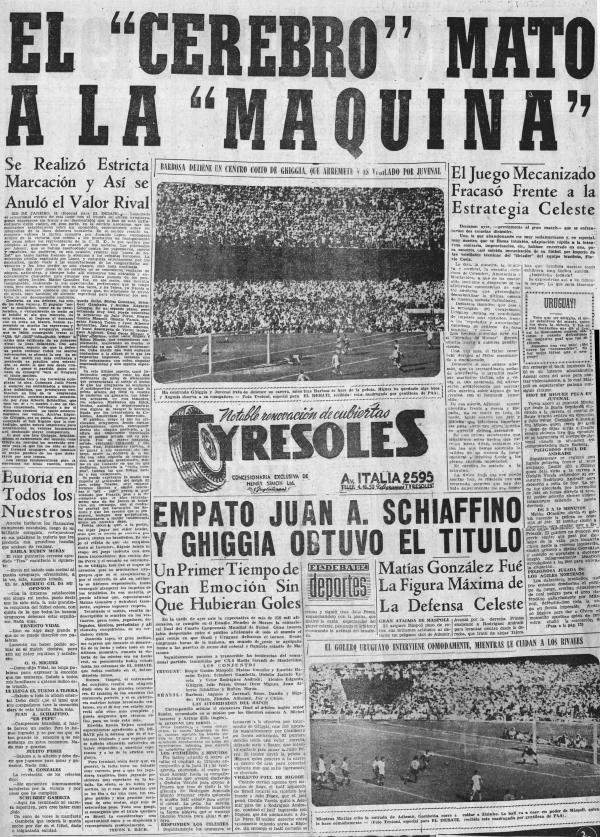 """""""O cérebro matou a máquina"""" , comemora o jornal uruguaio """"El Debate"""" no dia seguinte à conquista do bicampeonato"""