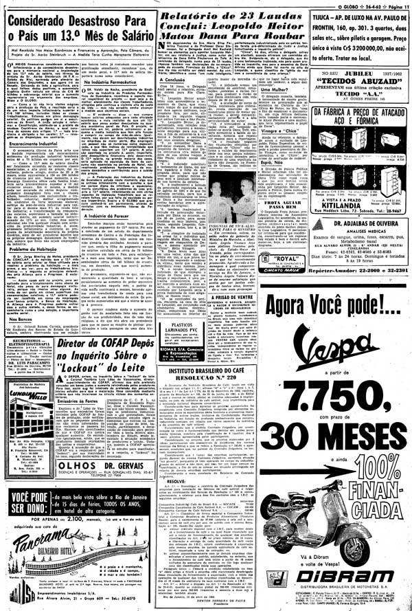 """""""Considerado desastroso  para o país um 13º mês de salário""""  foi o alarmista editorial do jornal """"O Globo"""" do dia 26 de abril de 1962. A previsão se revelaria um fiasco"""