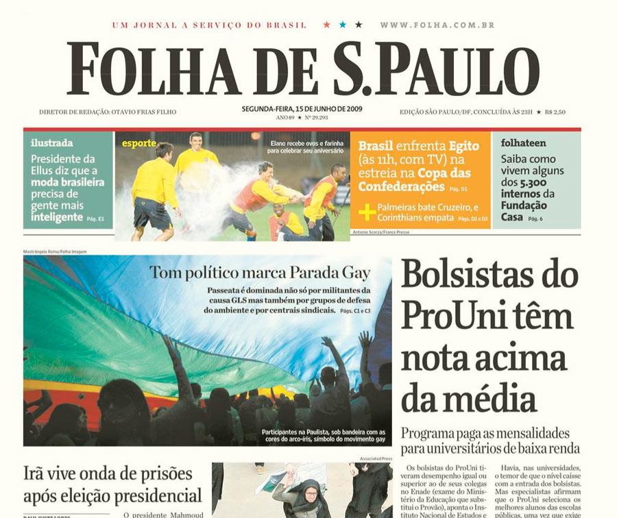 Capa da Folha de S.Paulo de 15 de junho de 2009 comprovaria: Bolsista do ProUni têm nota acima da média